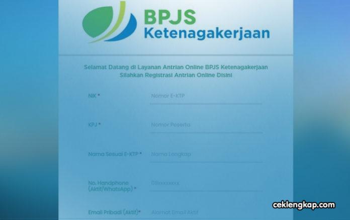 Cara Mengambil Antrian BPJS Ketenagakerjaan Secara Online